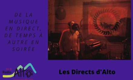 Les Directs d'Alto reviennent!