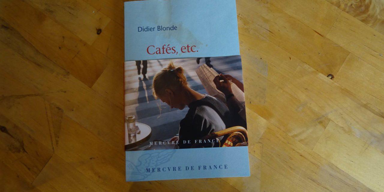 Café Etc…, Didier Blonde
