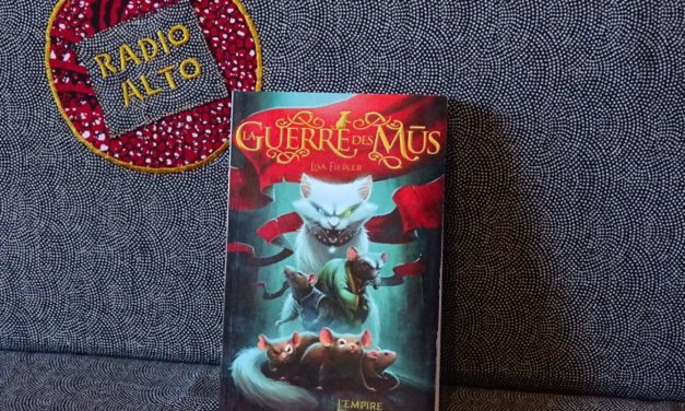 La guerre des mus – Lectures sous la couette #83