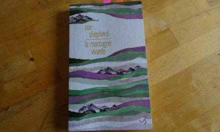 La montagne vivante, Nan Sheperd – Écouter Lire