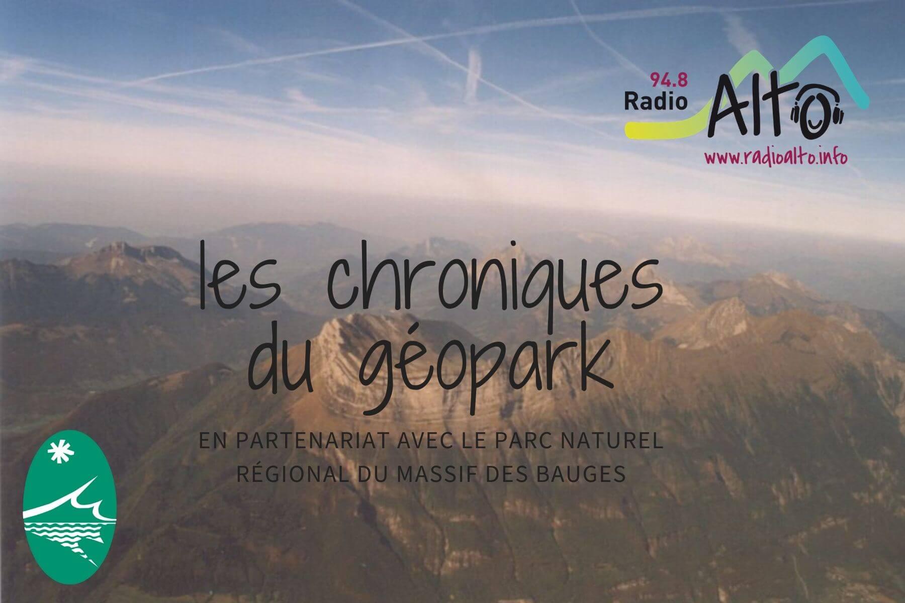 chroniques géopark pnr bauges et radio alto