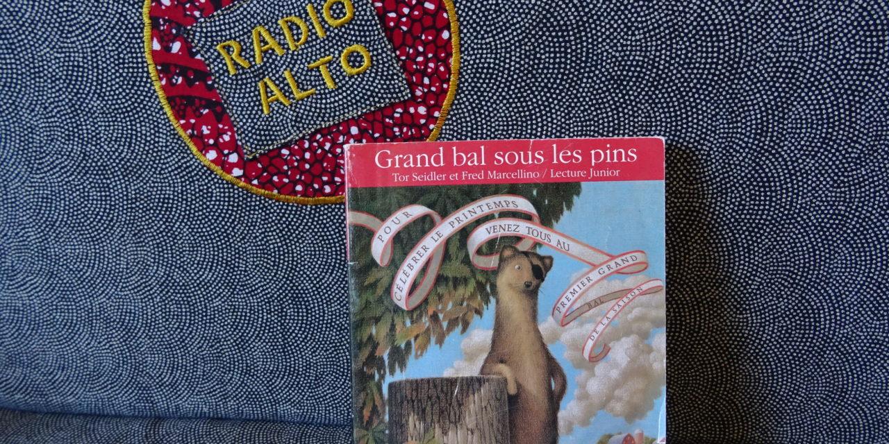 Grand Bal sous les Pins, Tor Seidler – Lectures sous la couette #89