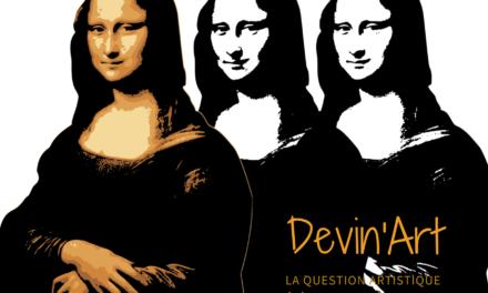 Chronique Devin'Art # 09, La Chronique de Marina