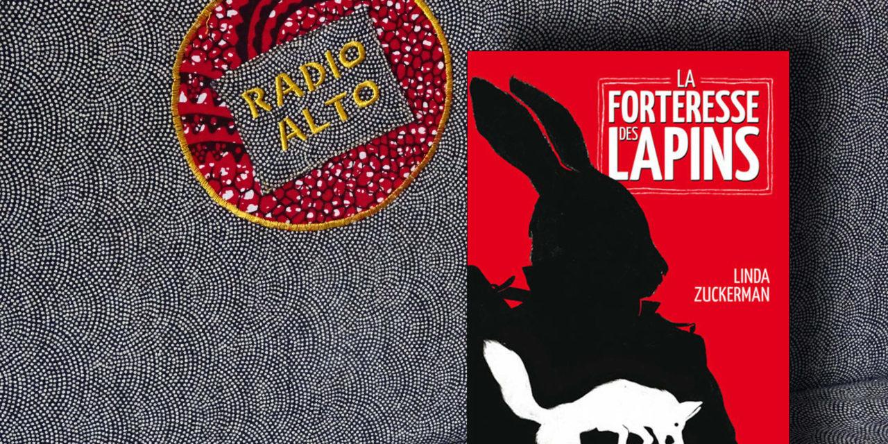 La Forteresse des Lapins, Linda Zuckerman – Lectures sous la couette #51