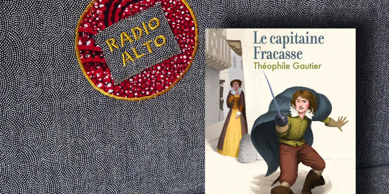 Le capitaine Fracasse – Lectures sous la couette #84