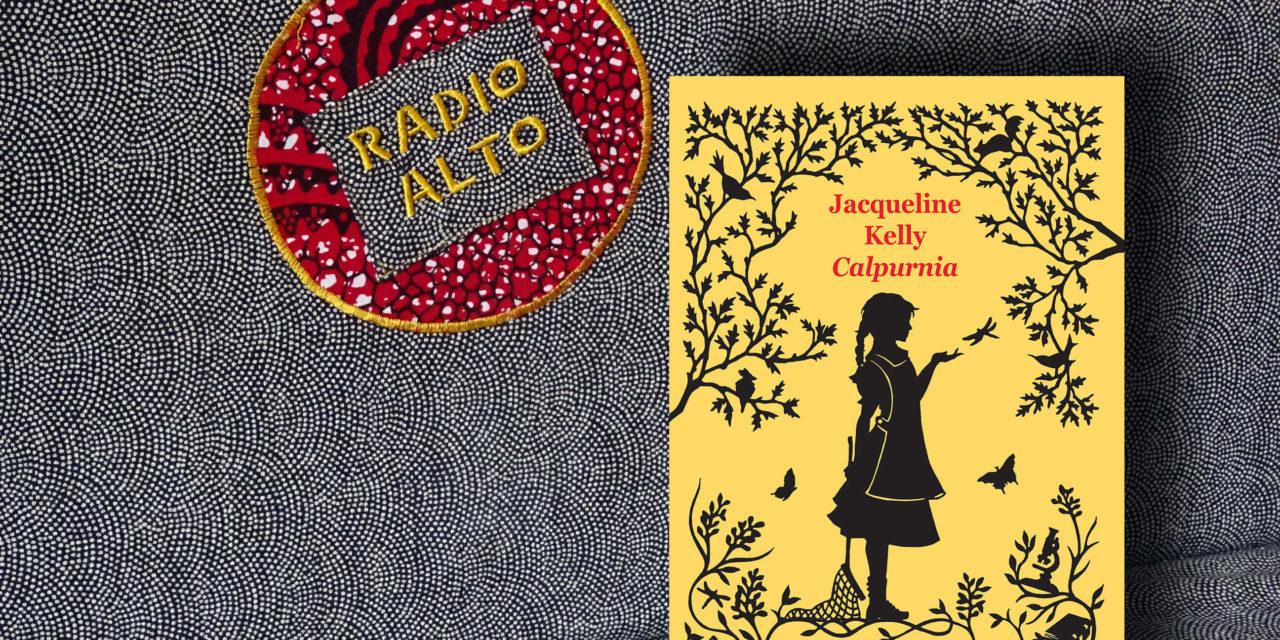 Calpurnia, Jacqueline Kelly – Lectures sous la couette #91