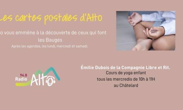 Les cartes postales d'Alto – Yoga pour enfant avec Emilie de la cie Libre et rit