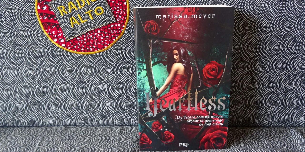 Heartless, Marissa Meyer- Lectures sous la couette #94