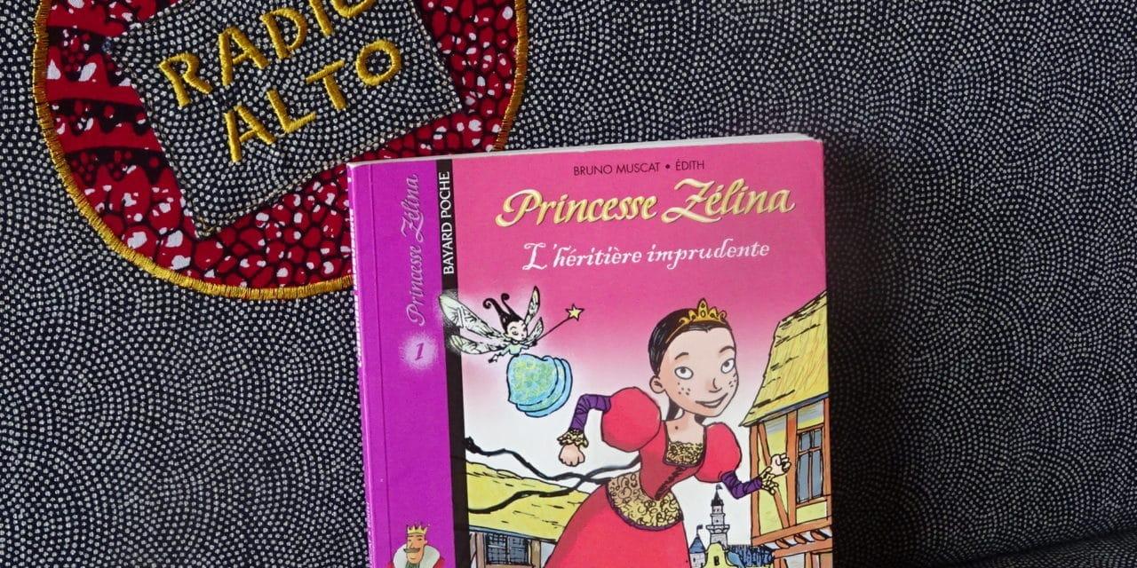 Princesse Zélina, Bruno Muscat – Lectures sous la couette #100