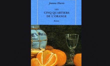 Les Cinq Quartiers de l'Orange, Joanne Harris – Lectures sous la couette #97
