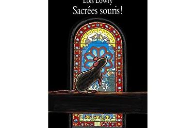 Sacrées Souris !, Lois Lowry – Lectures sous la couette #98