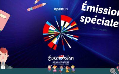 Émission Spéciale EUROVISION – 26 Novembre 2020