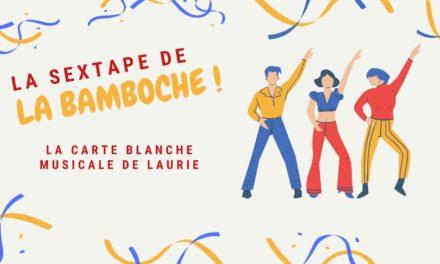 La Bamboche #2 : La carte blanche musicale de Laurie