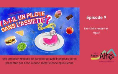 Faut-il boire en mangeant? – Y a-t-il un pilote dans l'assiette? #09