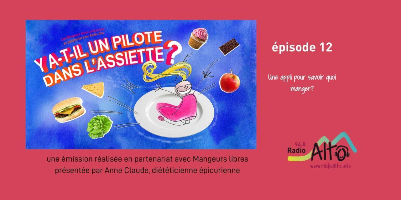 Une appli pour bien manger? – Y a-t-il un pilote dans l'assiette? #12