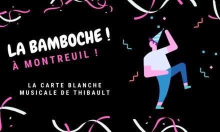 La Bamboche #1 : La carte blanche musicale de Thibault
