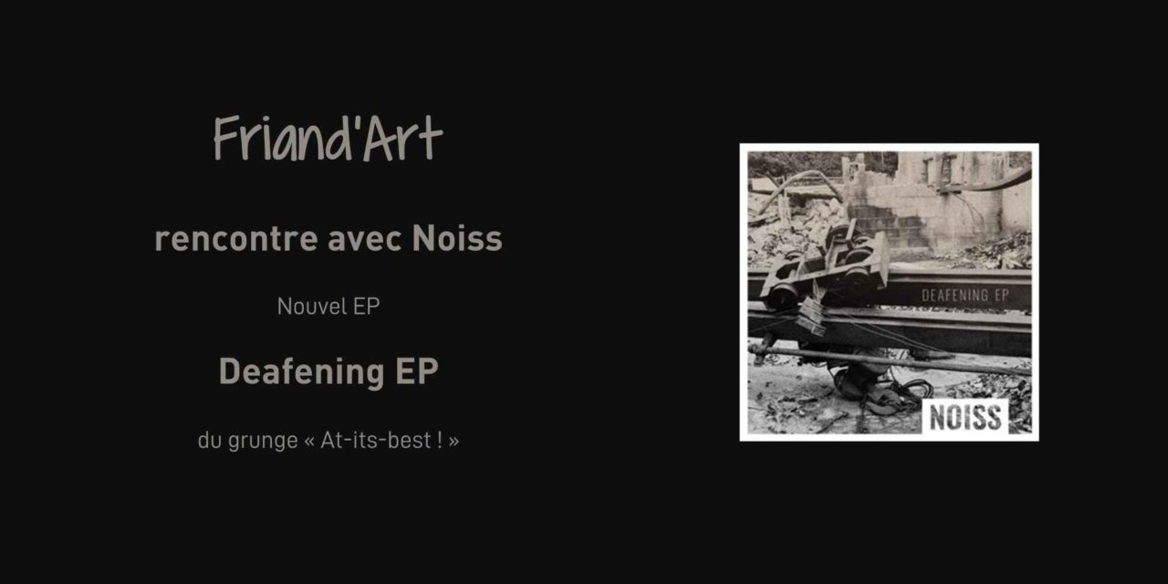 Le nouvel EP assourdissant de Noiss