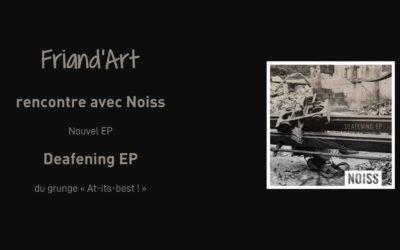 Le nouvel EP assourdissant de Noiss