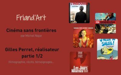 Cinéma sans Frontières – Gilles Perret 1/2