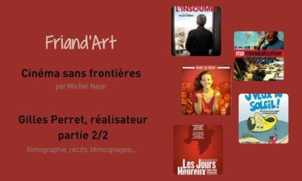 Cinéma sans Frontières – Gilles Perret 2/2