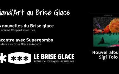 Friand'art : Supergombo au Brise-Glace à Annecy