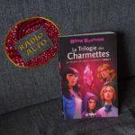 La Trilogie des Charmettes, Eric Boisset – Lectures sous la couette #107