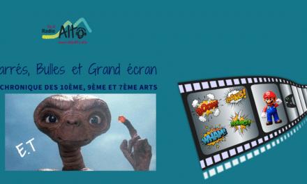 E.T- Carrés, Bulles et Grand Écran