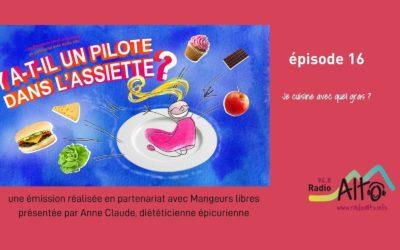 Quel gras pour cuisiner? – Y a-t-il un pilote dans l'assiette? #16