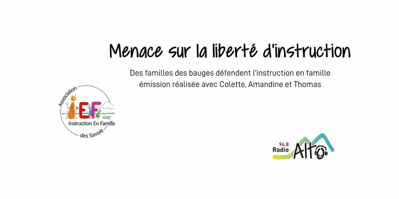 L'instruction en famille en danger – Racines du Futur