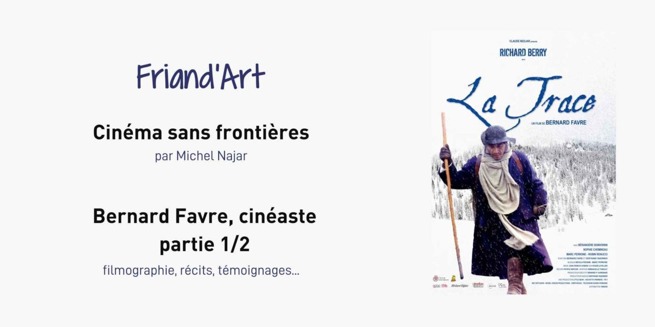 Cinéma sans frontières : Rencontre avec Bernard Favre partie 1/2