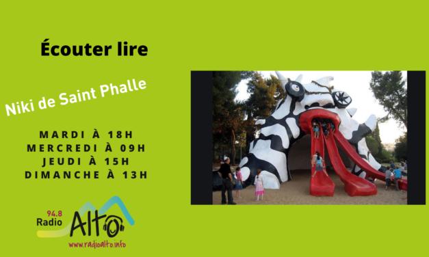 Niki de Saint Phalle- Écouter Lire