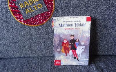 Le premier défi de Mathieu Hidalf, Christophe Mauri – Lectures sous la couette #111