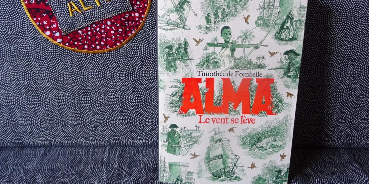Alma, Le vent se Lève, Thimothée de Fombelle – Lectures sous la couette #113