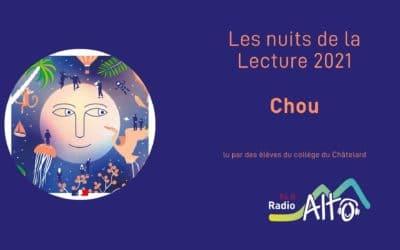 Chou – Nuits de la lecture 2021