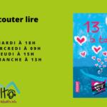 """Recueil """"Treize à Table"""", Edité par les Resto du Coeur- Écouter Lire"""