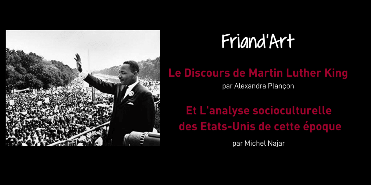 Le Discours de Martin Luther King – Friand'Art