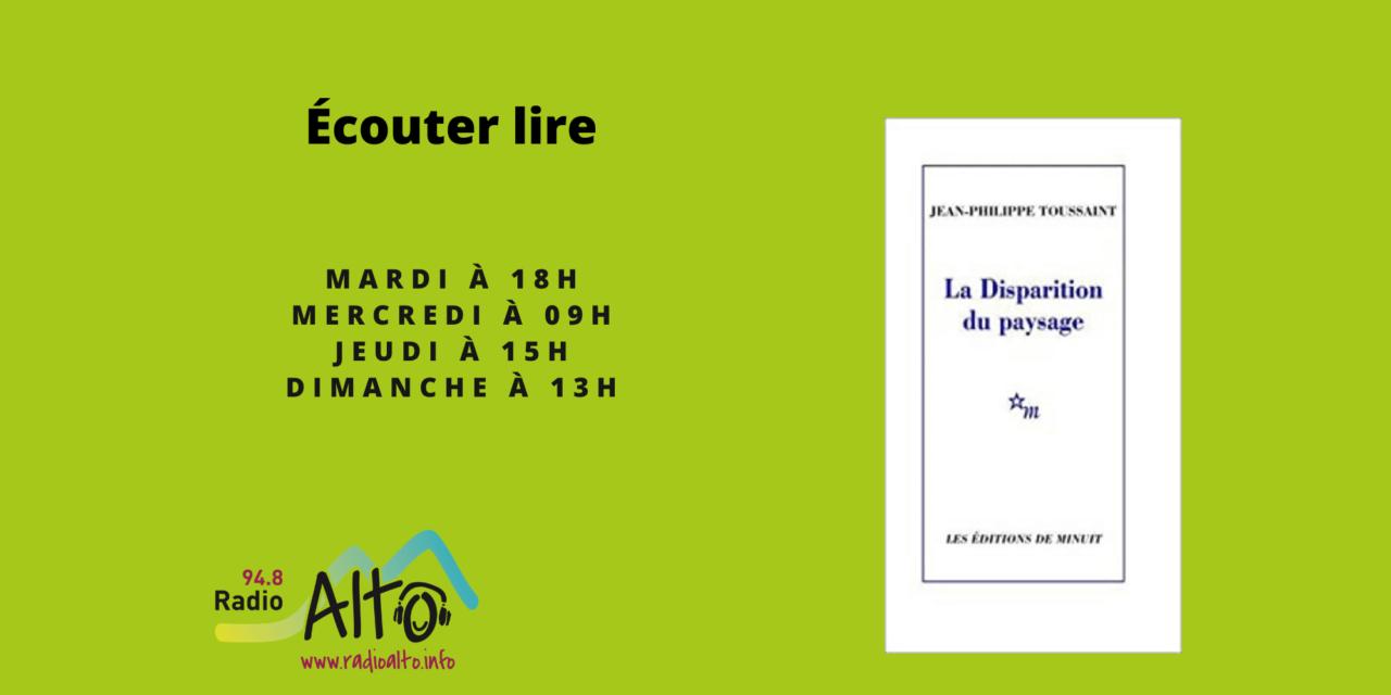 La Disparition du Paysage, Jean Philippe Toussaint – Écouter Lire