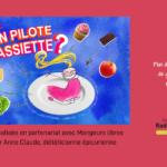 Plus de Goût ni d'Odorat, L'occasion des gouter des aliments ? – Y a-t-il un pilote dans l'assiette? #29