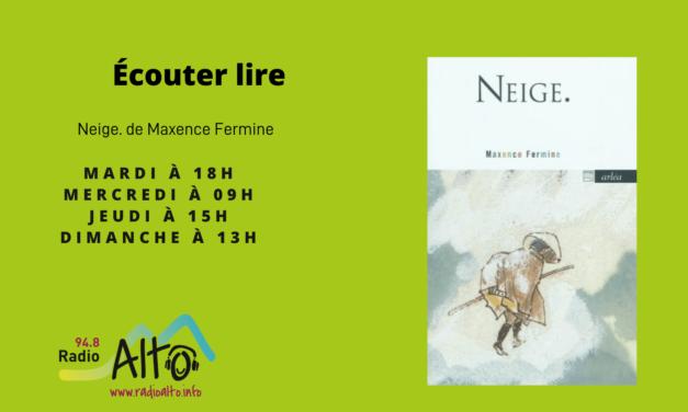 Neige, Maxence Fermine – Écouter Lire