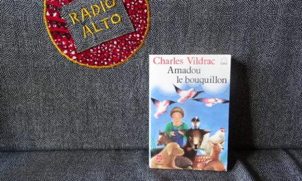 Amadou le Bouquillon, Charles Vildrac – Lectures sous la couette #122