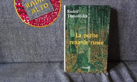 La Petite Renarde Rusée, Rudolf Těsnohlídek – Lectures sous la couette #124