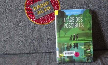 L'Age des Possibles, Marie Chartres – Lectures sous la couette #125