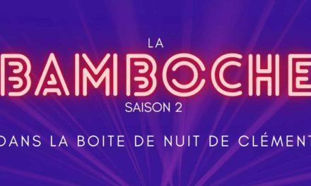 La Bamboche S02EP03 – Le bamboche's blues de Clément
