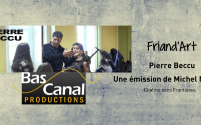 Pierre Beccu, Cinéma sans Frontières, par Michel Najar #01 – Friand'Art