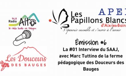 Les Douceurs  des Bauges, Interview réalisée par les résidents du SAAJ d'Aix-les-Bains – les Racines du Futur