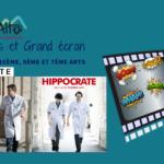 Série, Hippocrate – Carrés, Bulles et Grand Écran