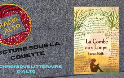 La  Combe aux Loups, Lauren Wolk – Lectures sous la couette #130