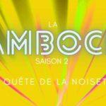 La Bamboche S02EP06 – Failles spatio-temporelles avec Max