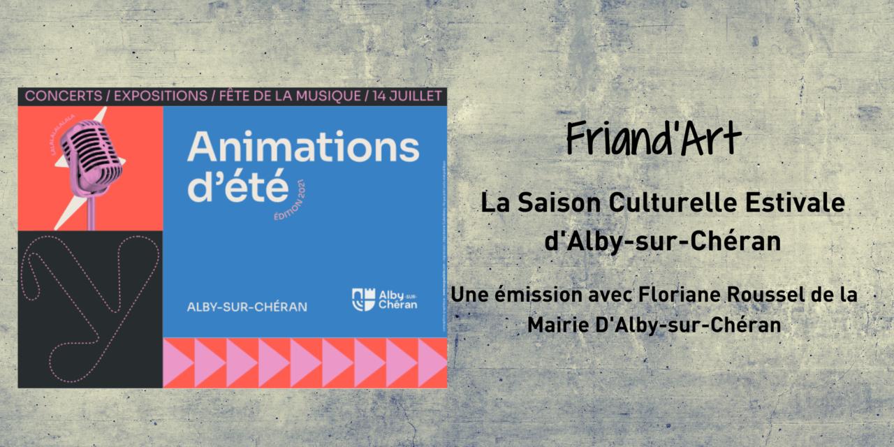 La Saison Culturelle Estivale d'Alby-sur-Chéran – Friand'Art