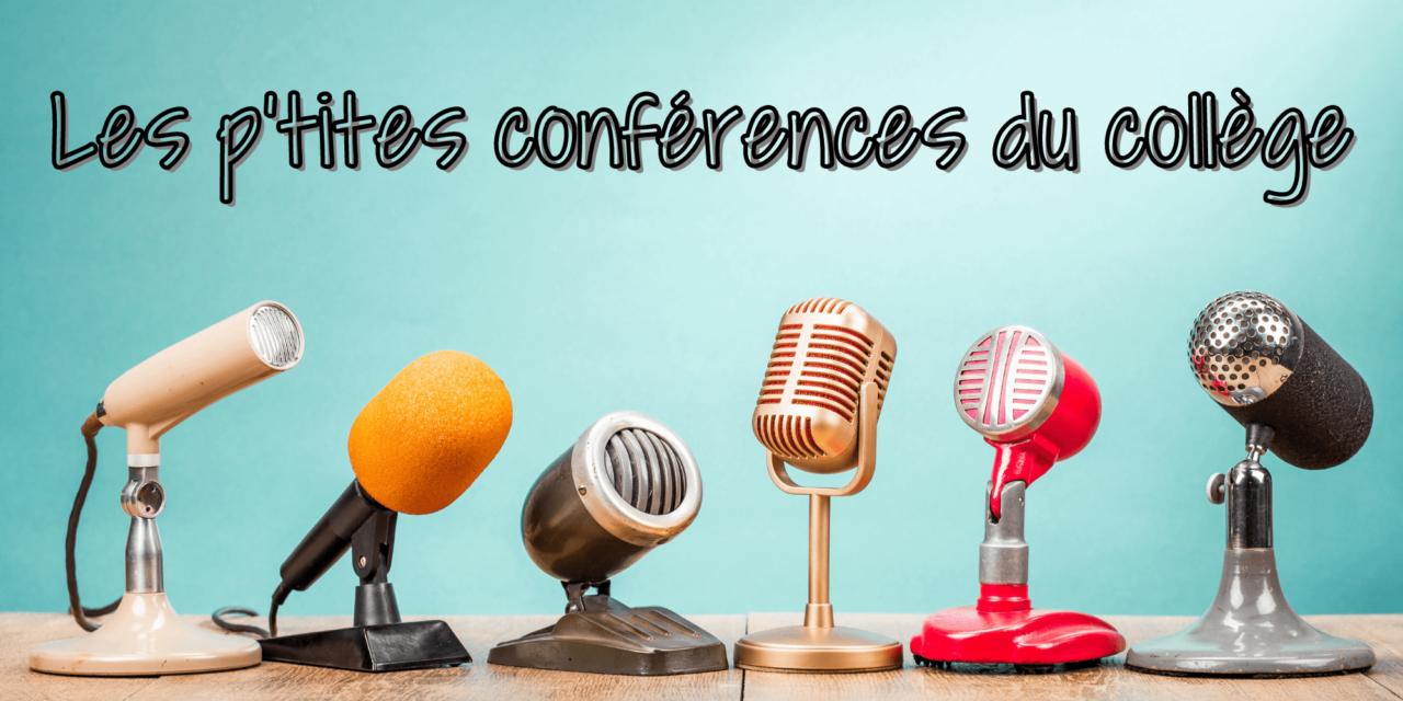 Les p'tites conférences du collège des Bauges #02